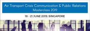 Air Transport Crisis Communication & Public Relations Masterclass 2019